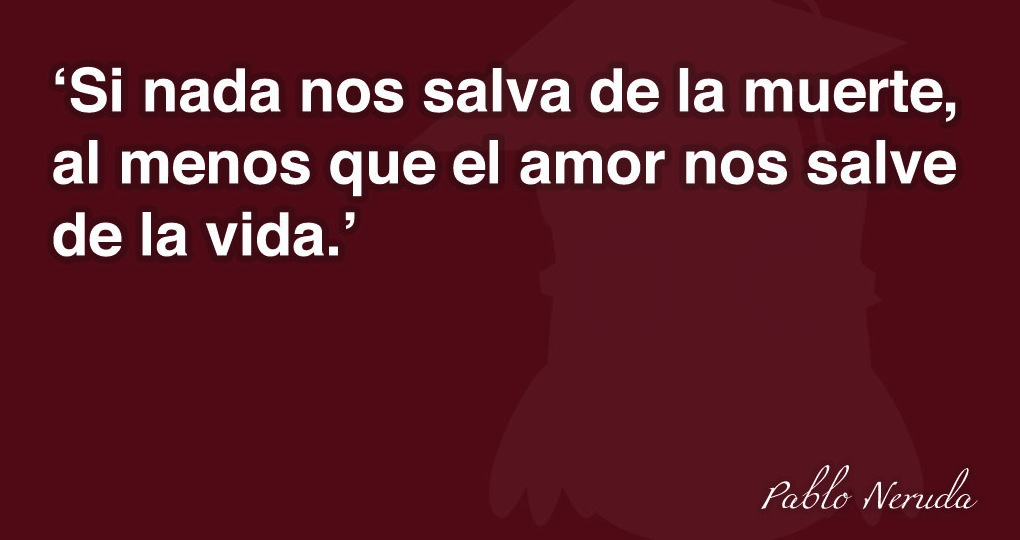 Pensamientos De Neruda La Comuna Pink